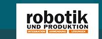 ROBOTIK UND PRODUKTION Newsletter